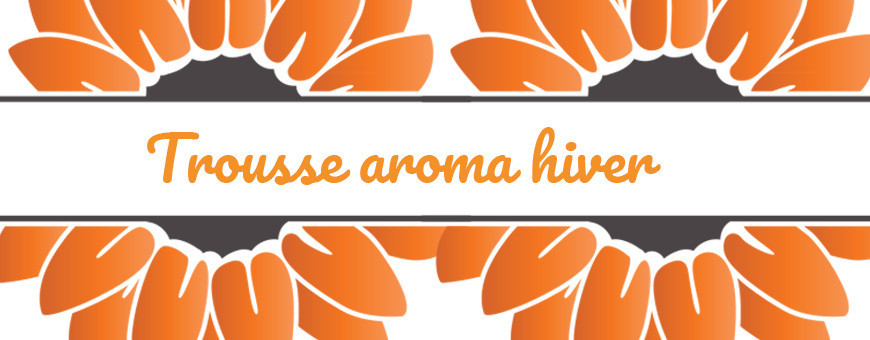 Trousse aromathérapie HIVER