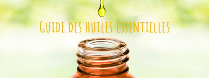 Guide des huiles essentielles de A à Z