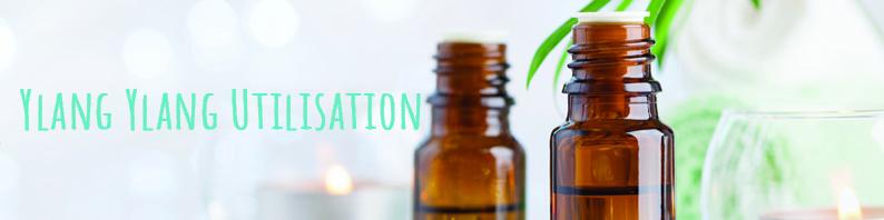 Huile essentielle Ylang ylang utilisation